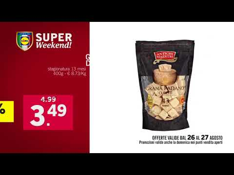 Super Weekend - Offerte valide da Lidl dal 26 al 27 agosto