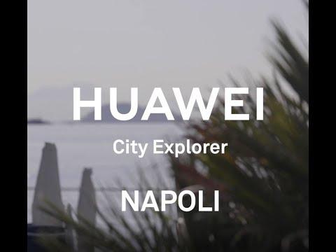 Huawei City Explorer: a Napoli con Giulio Berruti