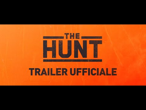 THE HUNT - Trailer italiano ufficiale